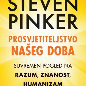 Knjiga Prosvjetiteljstvo našeg doba : Suvremen pogled na razum, znanost, humanizam i napredak (Steven Pinker)