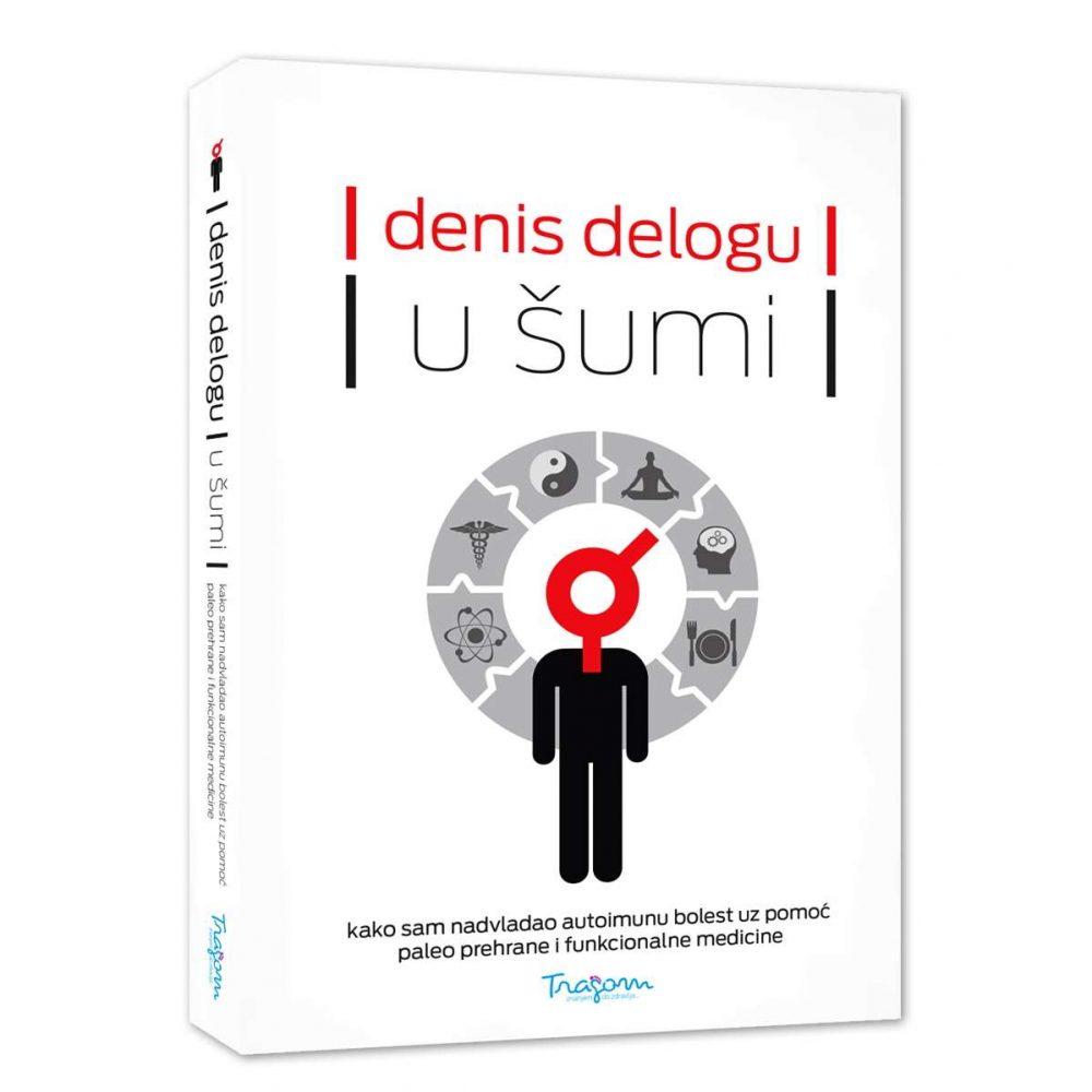 Knjiga U šumi, kako sam nadvladao autoimunu bolest (Denis Delogu) multipla skleroza
