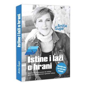 Knjiga Istine i laži o hrani (Anita Šupe)