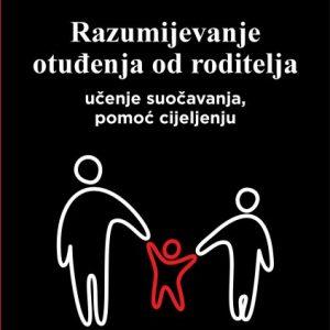 Knjiga Razumijevanje otuđenja od roditelja (Woodall)