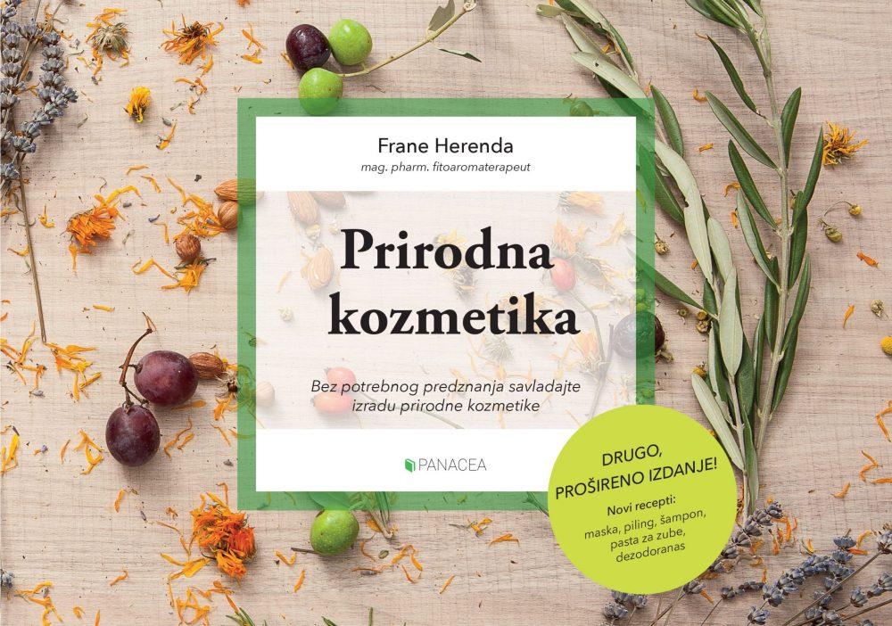Prirodna kozmetika; priručnik za početnike s receptima (Frane Herenda)
